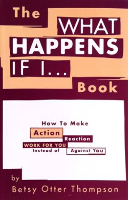 """What Happens If I..."" by Betsy Otter Thompson"