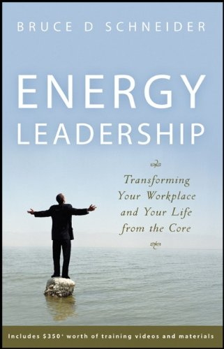 """Energy Leadership"" by Bruce D. Schneider"