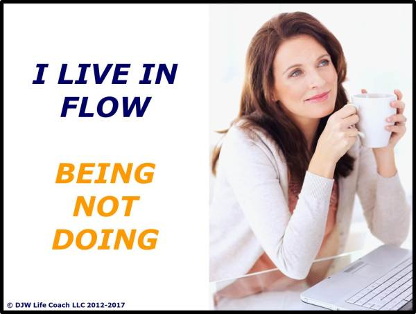 I live in flow: being not doing
