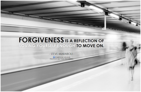 forgiveness quote steve maraboli